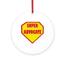 Super Advocate Ornament (Round)