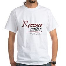 Romance Writer-Where Love Pre Shirt