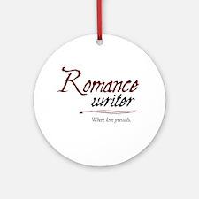 Romance Writer-Where Love Pre Ornament (Round)