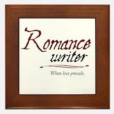 Romance Writer-Where Love Pre Framed Tile