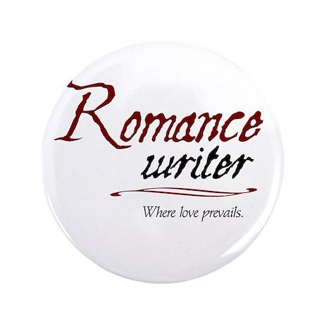 """Romance Writer-Where Love Pre 3.5"""" Button"""
