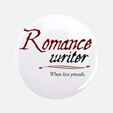 "Romance Writer-Where Love Pre 3.5"" Button"