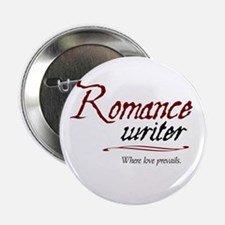 "Romance Writer-Where Love Pre 2.25"" Button"