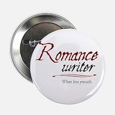 """Romance Writer-Where Love Pre 2.25"""" Button"""