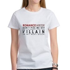 Don't Piss Off The Writer Tee