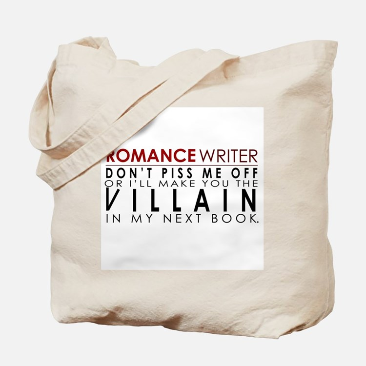 Don't Piss Off The Writer Tote Bag