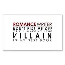Don't Piss Off The Writer Rectangle Decal