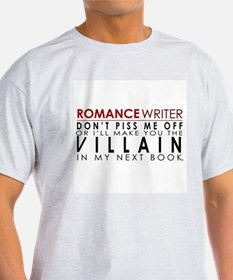 Don't Piss Off The Writer T-Shirt