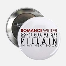 """Don't Piss Off The Writer 2.25"""" Button"""
