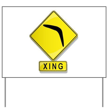 Boomerang XING Yard Sign