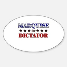 MARQUISE for dictator Oval Decal