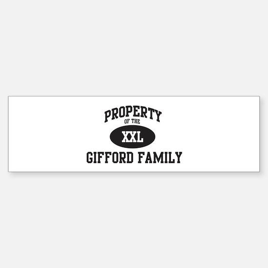 Property of Gifford Family Bumper Bumper Bumper Sticker