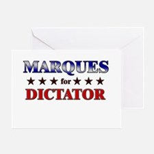 MARQUES for dictator Greeting Card