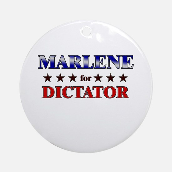 MARLENE for dictator Ornament (Round)