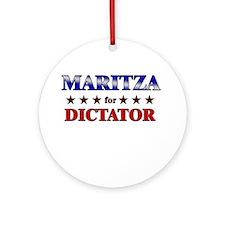 MARITZA for dictator Ornament (Round)