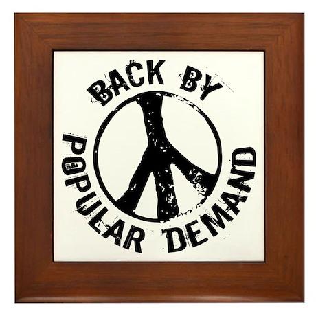 Back by Popular Demand. Framed Tile
