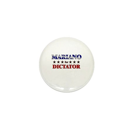 MARIANO for dictator Mini Button (10 pack)