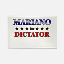 MARIANO for dictator Rectangle Magnet