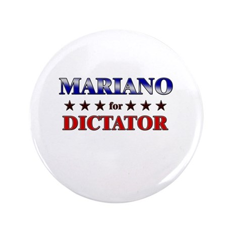 """MARIANO for dictator 3.5"""" Button"""