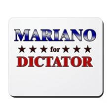 MARIANO for dictator Mousepad