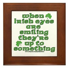 When Irish Eyes Are Smiling Joke Framed Tile
