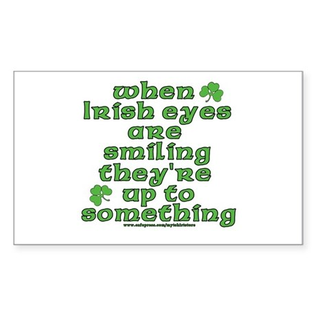 When Irish Eyes Are Smiling Joke Sticker (Rectangu