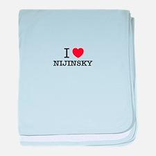 I Love NIJINSKY baby blanket