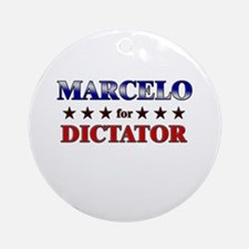 MARCELO for dictator Ornament (Round)