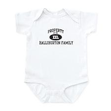 Property of Halliburton Famil Infant Bodysuit