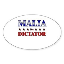 MALIA for dictator Oval Decal