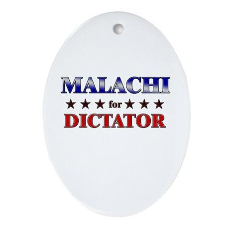 MALACHI for dictator Oval Ornament