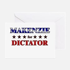 MAKENZIE for dictator Greeting Card