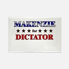 MAKENZIE for dictator Rectangle Magnet