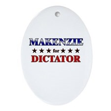 MAKENZIE for dictator Oval Ornament