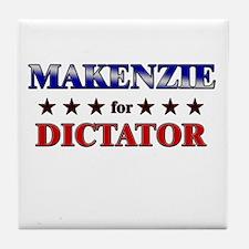 MAKENZIE for dictator Tile Coaster