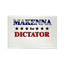 MAKENNA for dictator Rectangle Magnet