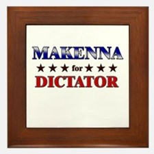 MAKENNA for dictator Framed Tile