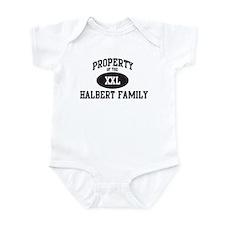 Property of Halbert Family Infant Bodysuit