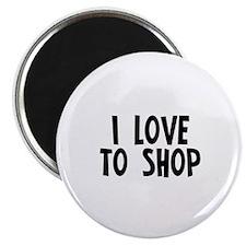 """I love to shop 2.25"""" Magnet (10 pack)"""