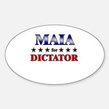 MAIA for dictator Oval Decal