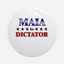 MAIA for dictator Ornament (Round)