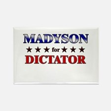 MADYSON for dictator Rectangle Magnet