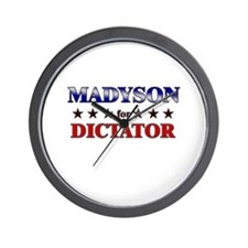 MADYSON for dictator Wall Clock