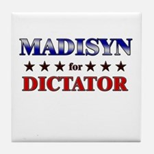 MADISYN for dictator Tile Coaster