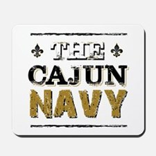 the Cajun Navy blck and gold Mousepad