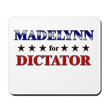 MADELYNN for dictator Mousepad
