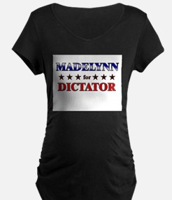 MADELYNN for dictator T-Shirt
