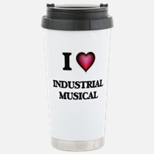 I Love INDUSTRIAL MUSIC Stainless Steel Travel Mug
