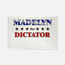 MADELYN for dictator Rectangle Magnet