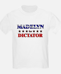 MADELYN for dictator T-Shirt